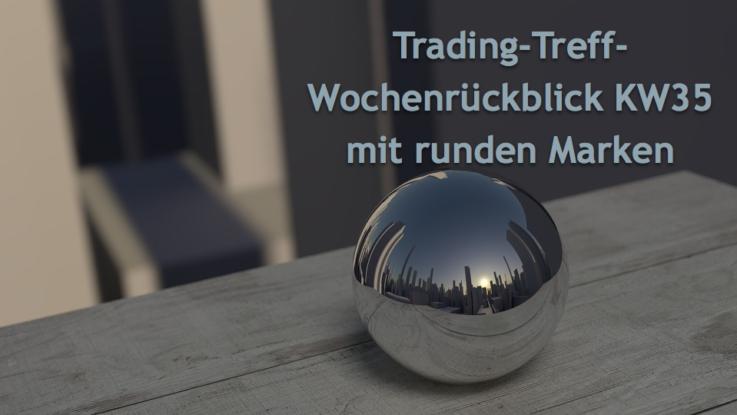 Wochenrückblick Trading-Treff