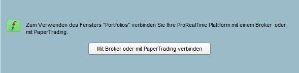 Zunächst müssen ein Broker oder Paper Trading ausgewählt werden