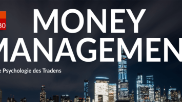 Money Management als Fundament eines erfolgreichen Tradings